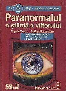 Paranormalul o stiinta a viitorului
