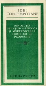 Revolutia stiintifica-tehnica si modernizarea fortelor de productie