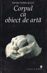 Corpul ca obiect de arta