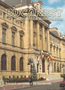Bucarest Metropole Europeenne