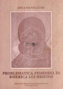 Problematica femenina in Biserica lui Hristos