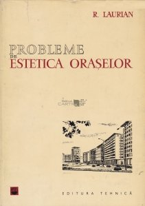 Probleme de estetica oraselor