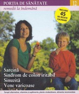 Sarcina, sindrom de colon iritabil, sinuzita, vene varicoase