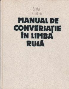 Manual de conversatie in limba rusa