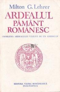 Ardealul, pamant romanesc