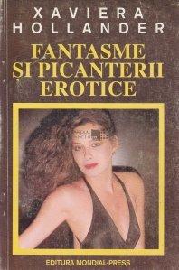 Fantasme si picanterii erotice