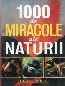 1000 de miracole ale naturii