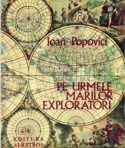 Pe urmele marilor exploratori