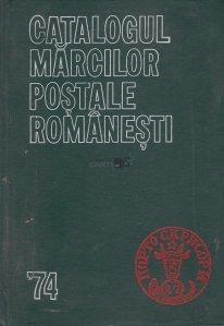 Catalogul marcilor postale romanesti '74