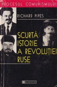 Scurta istorie a revolutiei ruse