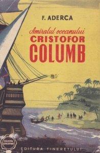 Amiralul oceanului, Cristofor Columb