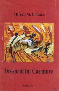 Dresorul Lui Casanova