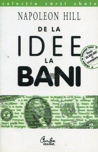 De la idee la bani