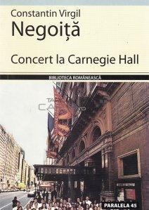Concert la Carnegie Hall
