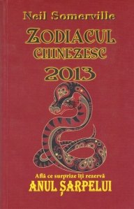 Zodiacul chinezesc 2013
