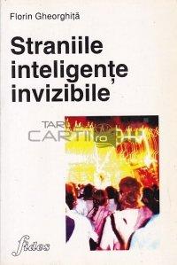 Straniile inteligente invizibile