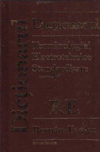 Dictionarul terminologiei electrotehnice standardizate Roman-Englez; Englez-Roman