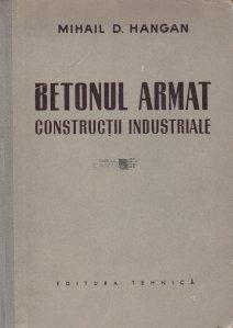 Betonul armat. Constructii industriale