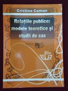 Relatiile publice: modele teoretice si studii de caz