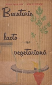 Bucatarie lacto-vegetariana