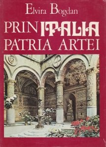 Prin Italia, patria artei