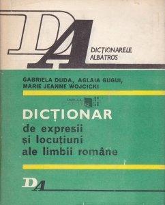 Dictionar de expresii si locutiuni ale limbi romane