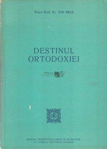 Destinul Ortodoxiei