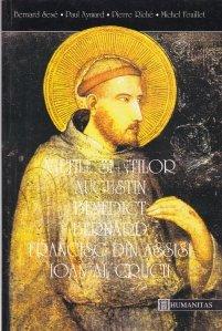 Vietile sfintilor Augustin, Benedict, Bernard, Francisc din Assisi, Ioan al Crucii