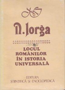 Locul romanilor in istoria universala