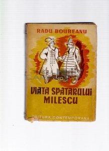 Viata spatarului Milescu