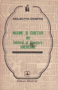 Maxime si cugetari din folclorul si literatura americana