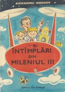 Intimplari din mileniul III
