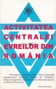 Activitatea Centralei Evreilor din Romania
