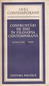 Confruntari de idei in filosofia contemporana