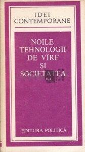 Noile Tehnologii De Virf Si Societatea