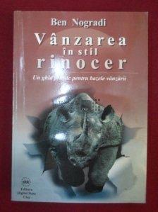 Vanzarea in Stil Rinocer