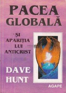 Pacea globala si aparitia lui Anticrist