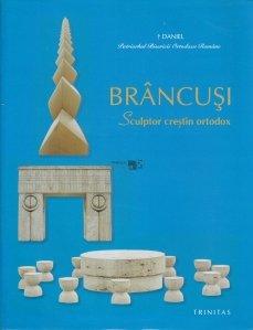 Brancusi. Sculptor Crestin Ortodox