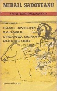 Hanu Ancutei. Baltagul. Creanga De Aur. Ochi De Urs
