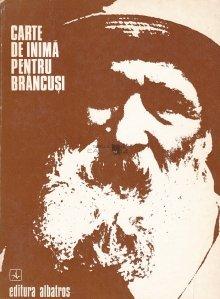 Carte de inima pentru Brancusi