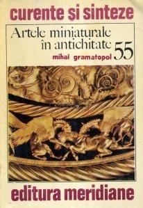 Artele miniaturale in antichitate