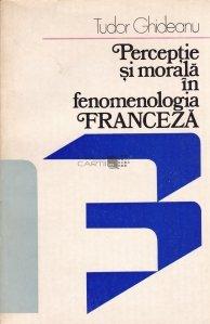 Perceptie si morala in fenomenologia franceza