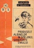 Produsele Albinelor in Sprijinul Sanatatii Omului