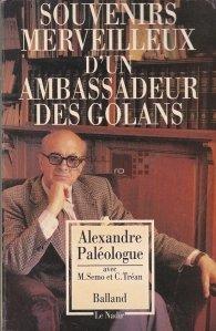 Souvenirs Merveilleux D'Un Ambassadeur Des Golans