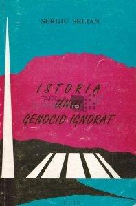 Istoria unui genocid ignorat