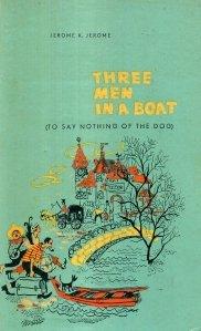 Three Men in a Boat / Trei intr-o barca (fara a mai socoti si cainele)