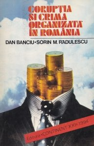 Coruptia si crima organizata in Romania