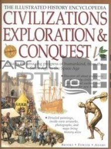 Civilizations, exploration & conquest / Civilizatii, exploratori si cuceritori