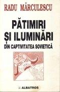 Patimiri si iluminari din captivitatea sovietica