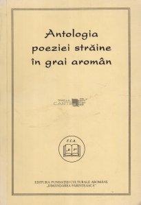 Antologia poeziei straine in grai aroman